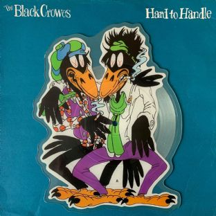 "Black Crowes (The) ‎- Hard To Handle (7"") (Shaped Picture Disc) (G-VG/EX)"